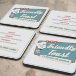 Friendly Toast Coasters